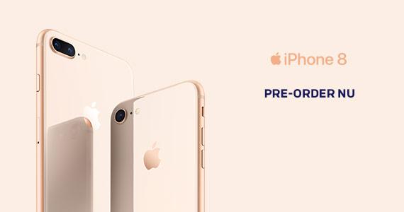 Pre-order nu de Apple iPhone 8 en iPhone 8 Plus