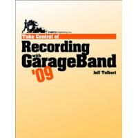 TidBITS Publishing algemene utilitie: TidBITS Publishing, Inc. Take Control of Recording with GarageBand '09 - eBook .....