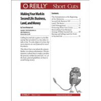 O'Reilly boek: Media Making Your Mark in Second Life: Business, Land, and Money - eBook (PDF)