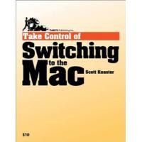 TidBITS Publishing algemene utilitie: TidBITS Publishing, Inc. Take Control of Switching to the Mac - eBook (EPUB)