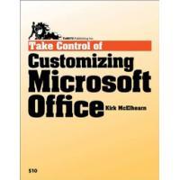 TidBITS Publishing algemene utilitie: TidBITS Publishing, Inc. Take Control of Customizing Microsoft Office - eBook .....