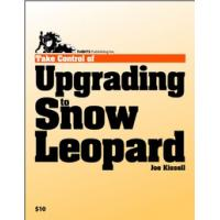TidBITS Publishing boek: TidBITS Publishing, Inc. Take Control of Upgrading to Snow Leopard - eBook (PDF)