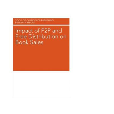O'reilly boek: Media Impact of P2P and Free Distribution on Book Sales - eBook (PDF)