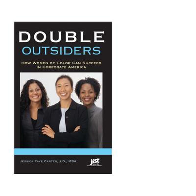 Jist publishing boek: Double Outsiders - eBook (EPUB) How Women of Color Can Succeed in Corporate America