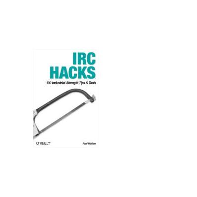 O'reilly boek: Media IRC Hacks - eBook (PDF)