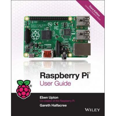 Raspberry pi boek: User Guide Book by Eben Upton & Gareth Halfacree, 3rd edition
