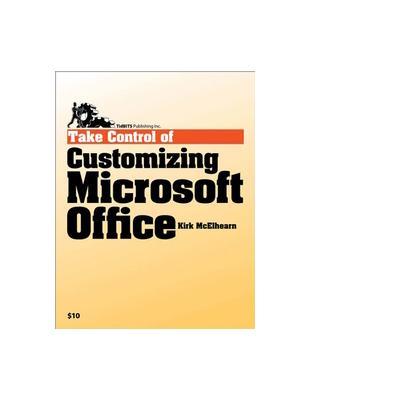Tidbits publishing boek: TidBITS Publishing, Inc. Take Control of Customizing Microsoft Office - eBook (PDF)