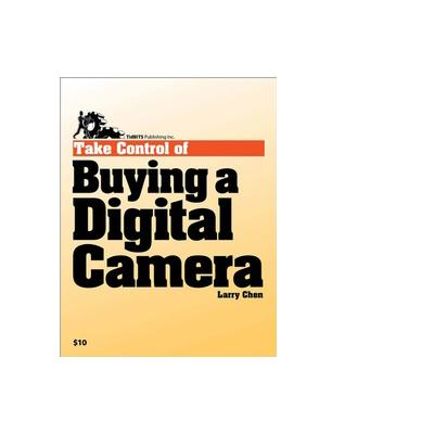 Tidbits publishing boek: TidBITS Publishing, Inc. Take Control of Buying a Digital Camera - eBook (PDF)