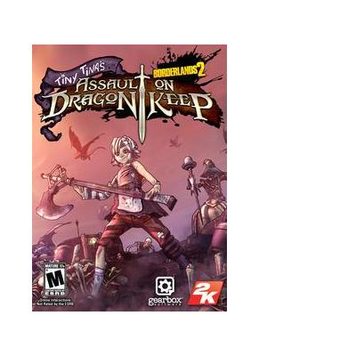 2k : Borderlands 2: Tiny Tinas Assault on Dragon Keep