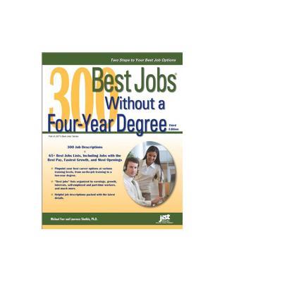 Jist publishing algemene utilitie: 300 Best Jobs Without a Four-Year Degree - eBook (EPUB)