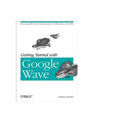O'reilly boek: Media Getting Started with Google Wave - EPUB formaat