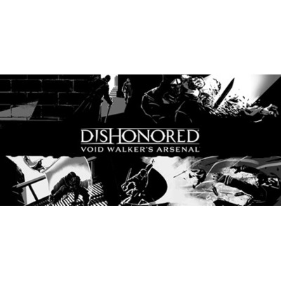 Bethesda Dishonored - Void Walker Arsenal