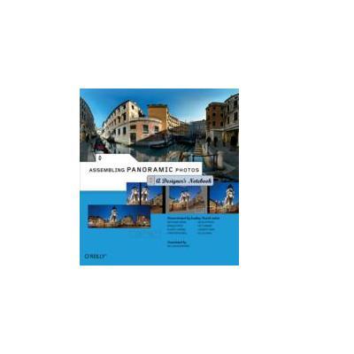 O'reilly boek: Media Assembling Panoramic Photos: A Designer's Notebook - eBook (PDF)